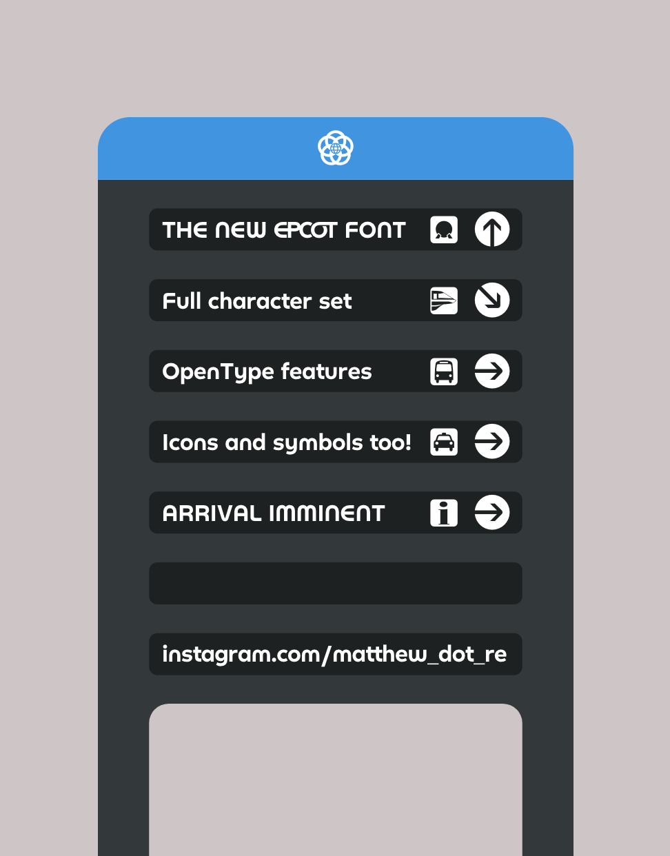 Coming soon: A digital recreation of the new EPCOT font, complete with ligatures, pavilion symbols, wayfinding icons, and more!